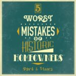 5 worst mistakes historic homeowners floors