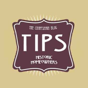 Historic Home Tips