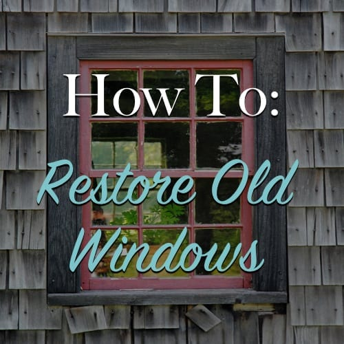 How To Restore Old Windows