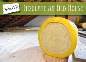How to insulate an old house the craftsman blog how to insulate an old house solutioingenieria Choice Image