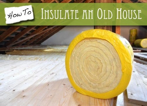 How to insulate an old house the craftsman blog for Insulating exterior walls in old homes