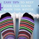 4-Easy-Tips-to-Keep-Your-Old-Home-Warm-This-Winter