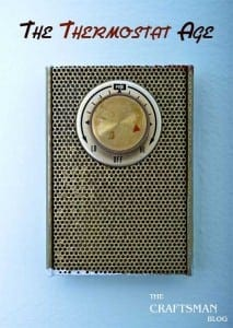 The Thermostat Age