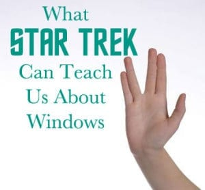 what-star-trek-can-teach-us-about-windows