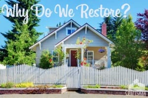 Why do we restore