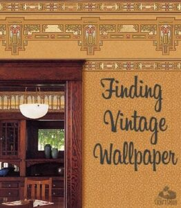 finding vintage wallpaper
