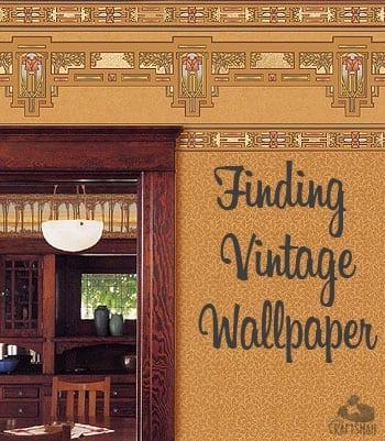 Finding Vintage Wallpaper The Craftsman Blog