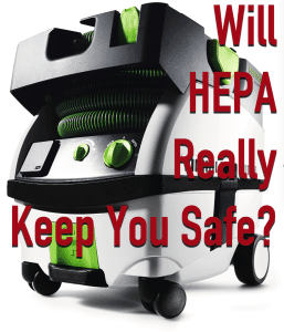 Will HEPA really keep you safe