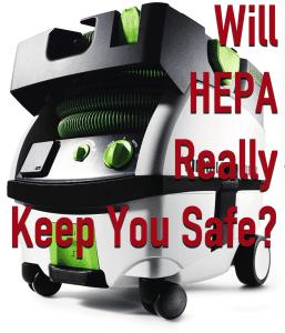 Will HEPA really keep you safe