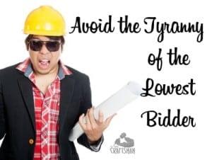 lowest bidder