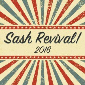 sash revival 2016