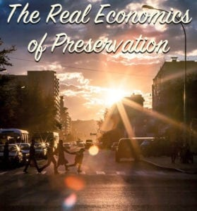 The Real Economics of Preservation