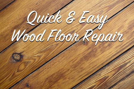Quick easy wood floor repair the craftsman blog for Hardwood floor repair