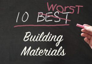 10 worst building materials
