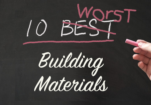 10 worst building materials ever the craftsman blog for I 10 building materials