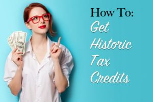 how to get historic tax credits