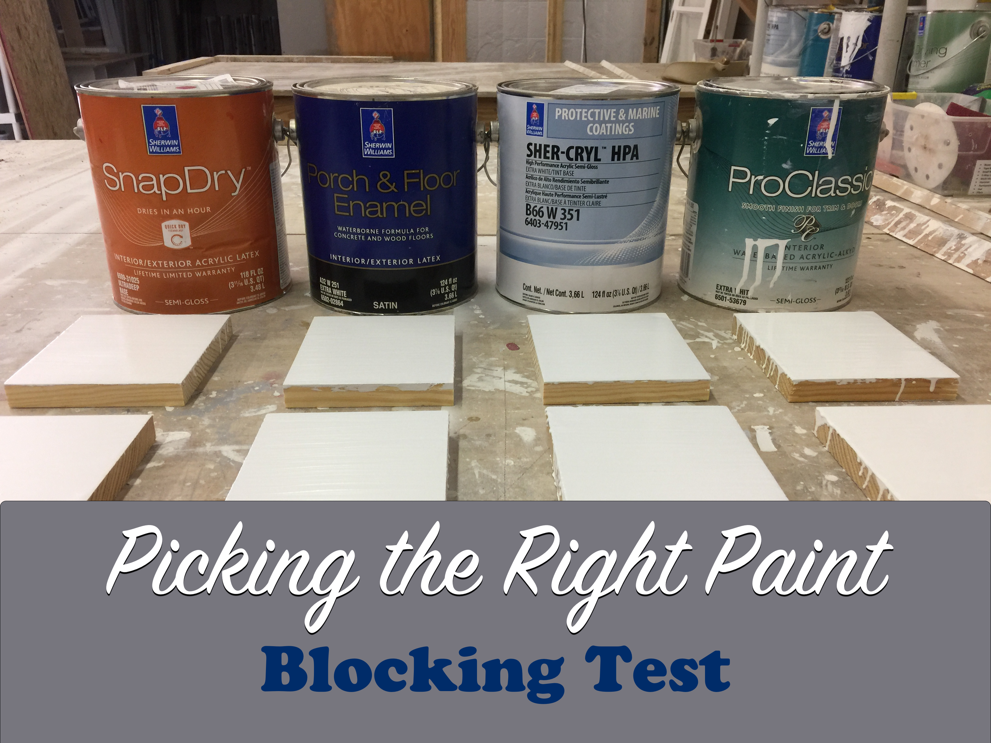 Picking The Right Paint: Blocking Test