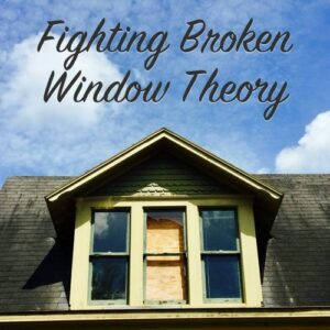 fighting broken window theory