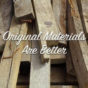 original materials are better