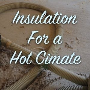 insulation for a hot climate