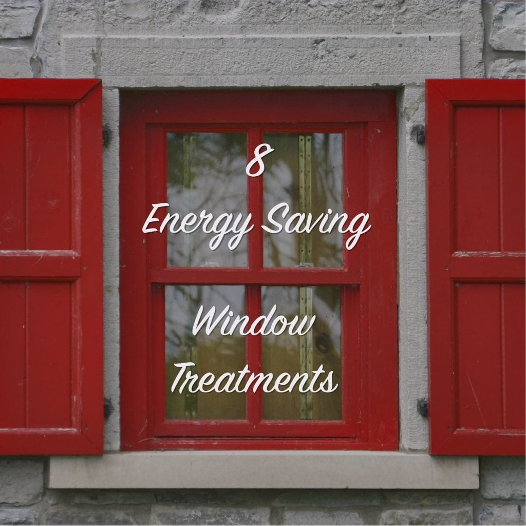 8 energy saving window treatments