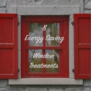 8 energy saving window treatments