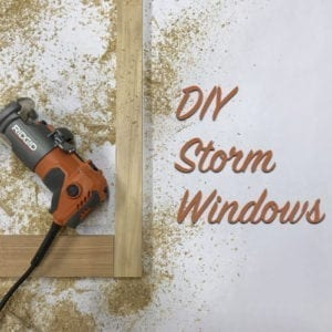 how to make diy storm windows