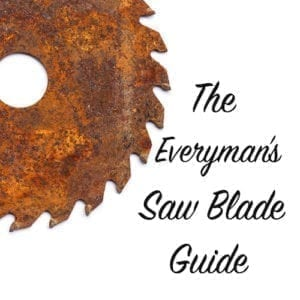 the everyman's saw blade guide
