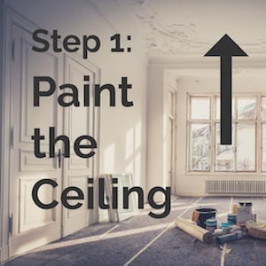 step 1 paint the ceiling