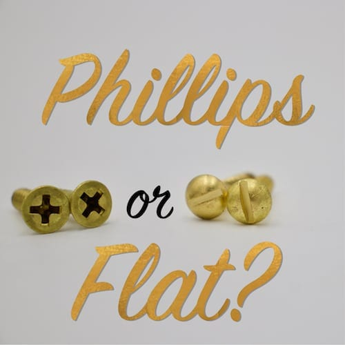 phillips or flat