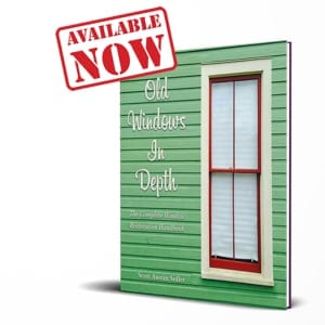 The Ultimate Window Restoration Book!