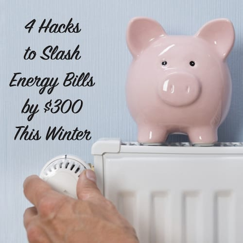 4 hacks to slash energy bills by 300 this winter