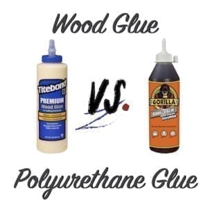 Wood Glue vs Polyurethane Glue