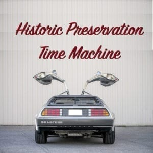 historic preservation time machine