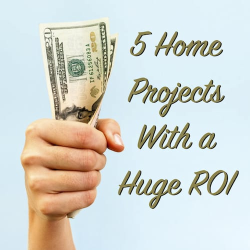 5 home projects with a huge ROI