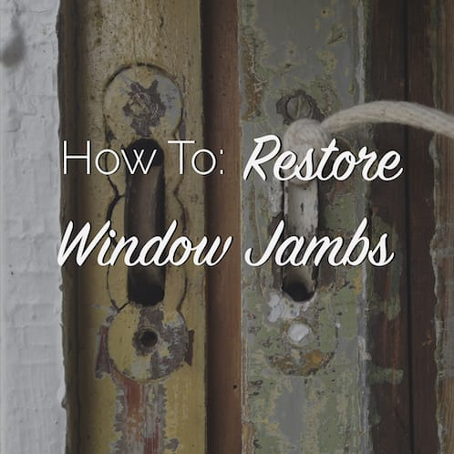 how to restore window jambs
