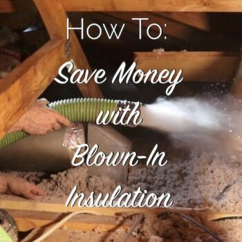 how to save money with blown in insulation
