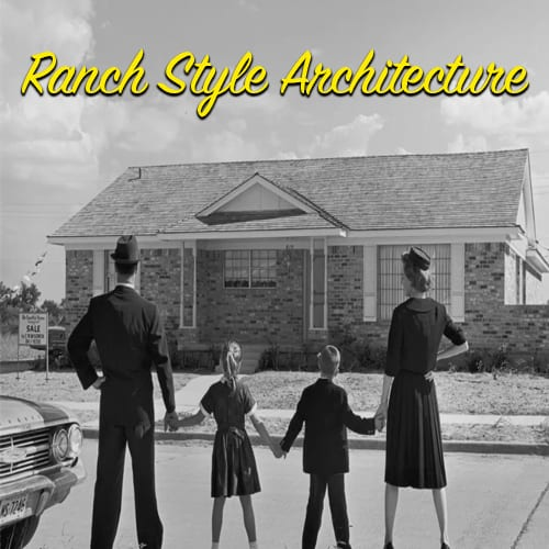 Ranch style architecture