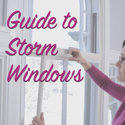 Guide to storm windows